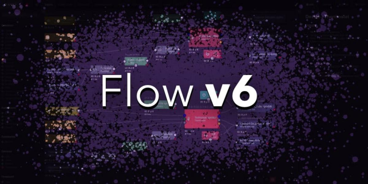 Flow v6 is here!