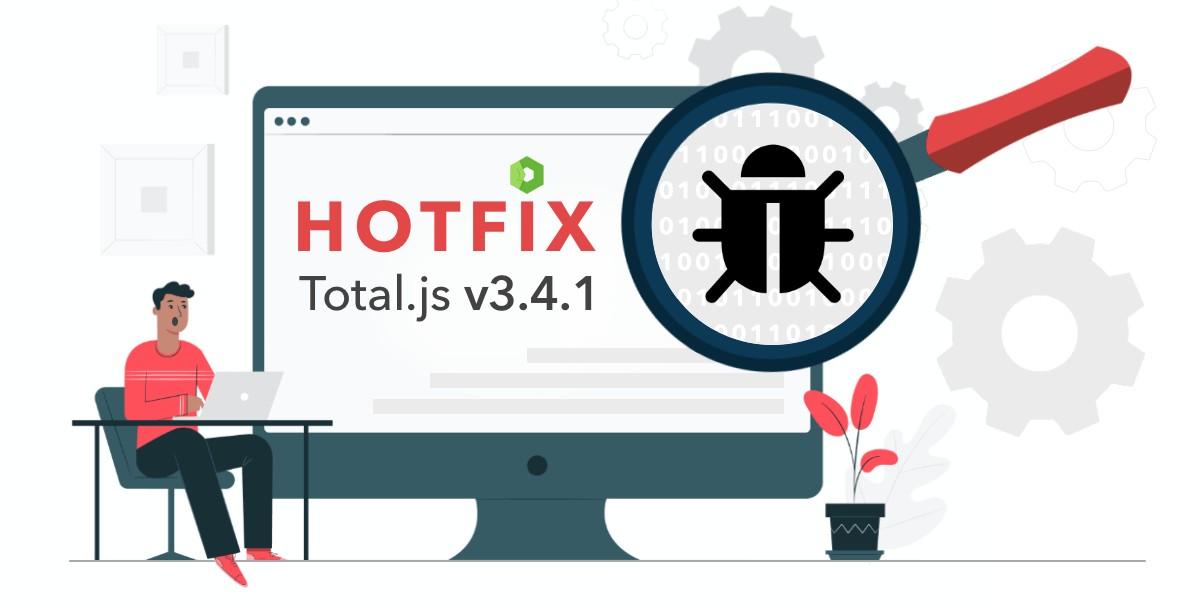 Total.js v3.4.1 - HOTFIX