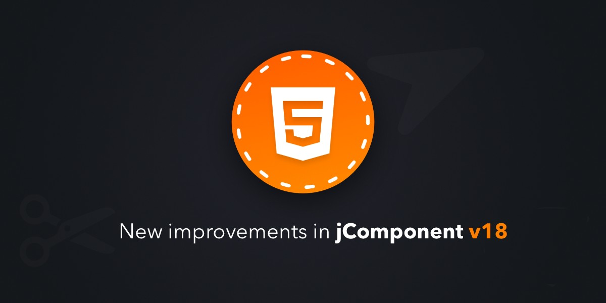 New improvements in jComponent v18