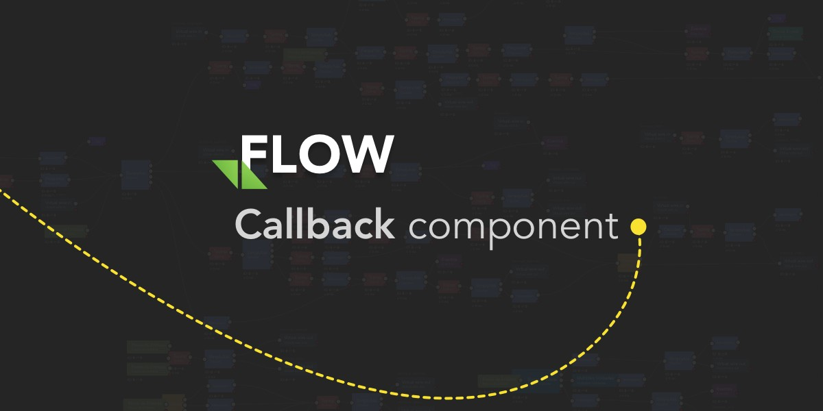 Flow: Callback component